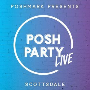 Posh Party LIVE | Scottsdale